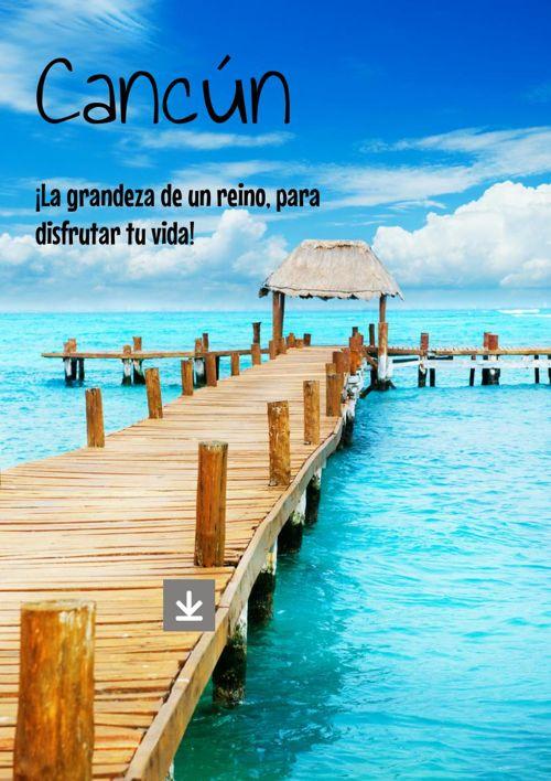 Cancun la vida cerca del mar