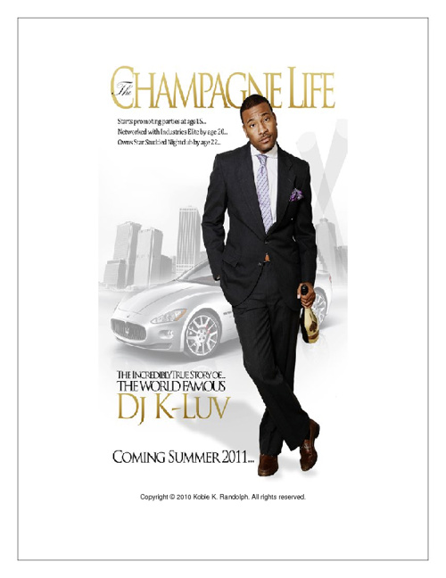 The Champagne Life Press Kit