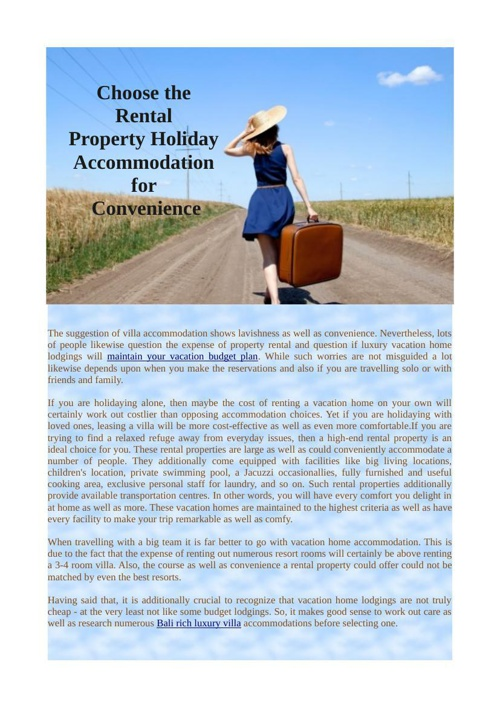 Choose the Rental Property Holiday Accommodation for Class and C
