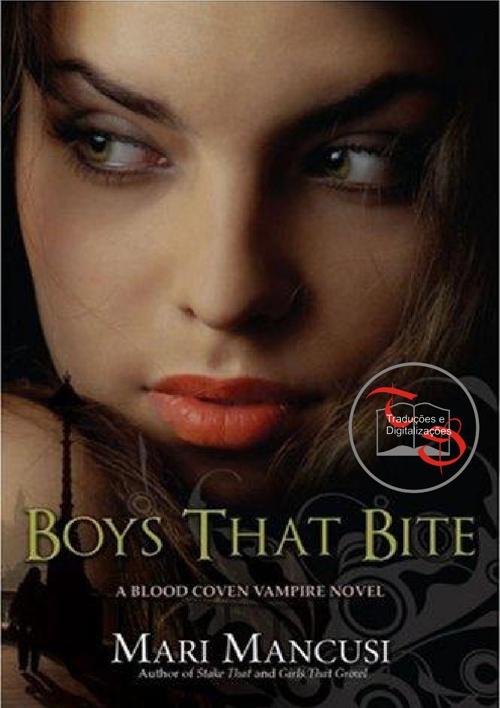 Mari Mancusi - Blood Coven 01 - Boys That Bite
