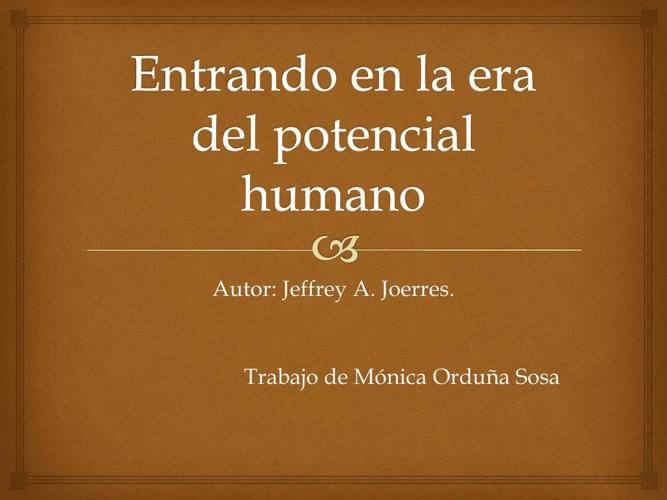 Presentación de Entrando en la era del potencial humano