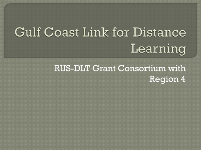 Gulf Coast Link for Distance Learning