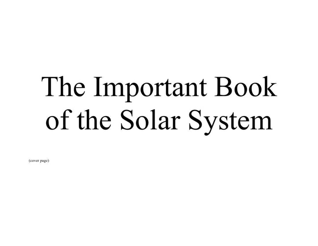 The Important Book of the Solar System