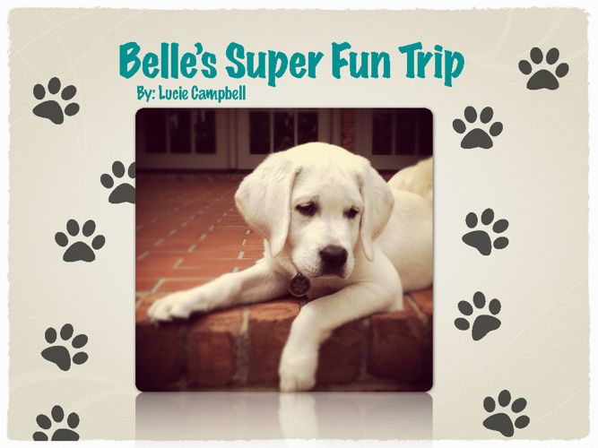 Belle's Super Fun Trip