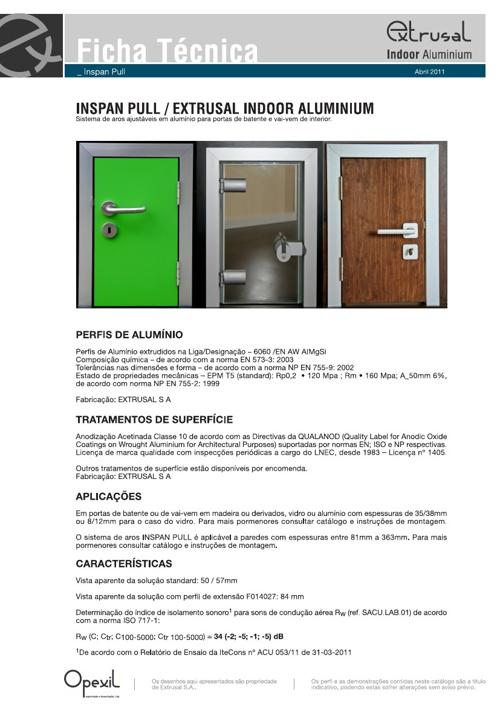 Extrusal Indoor Aluminium - Inspan Pull