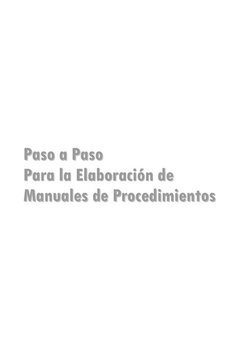 GUIA TÉCNICA PARA LA ELABORACIÓN DE MANUALES DE PROCEDIMIENTOS
