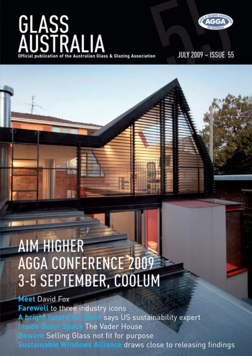 Glass Australia Magazine - Issue 55 - July 2009