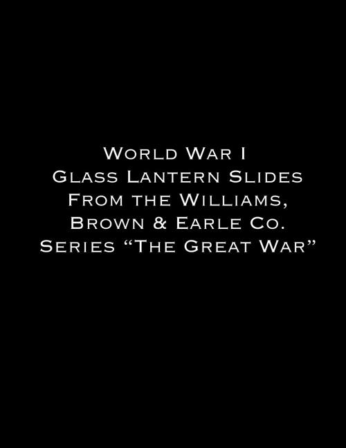 WWI Lantern Slides