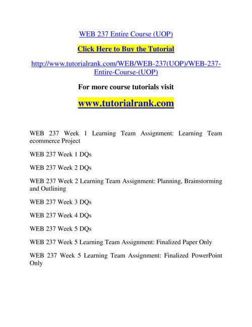 WEB 237 Slingshot Academy / Tutorialrank.Com
