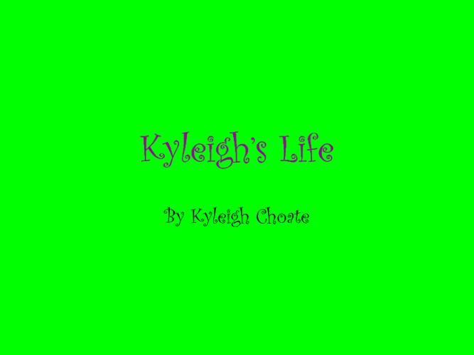 Kyleighs Life