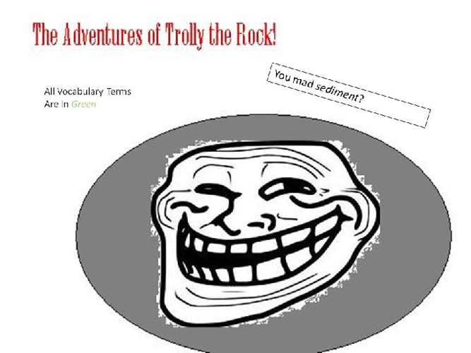 Te Adventures of Trolly the Rock