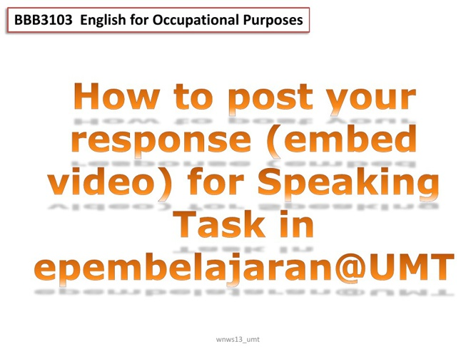 How to post your video [epembelajaran@UMT]