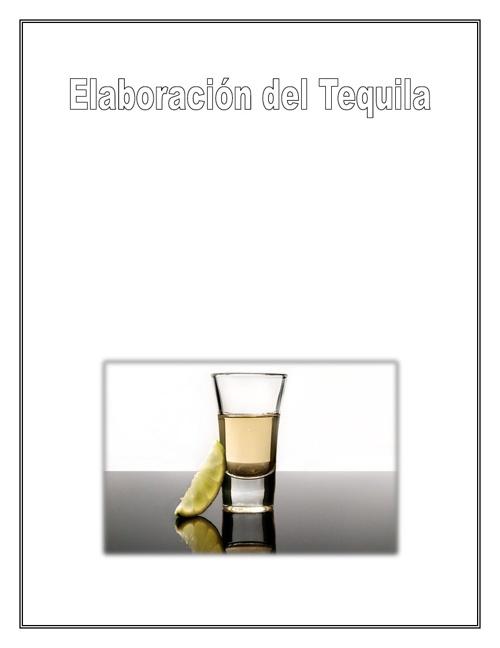 Elaboración del Tequila