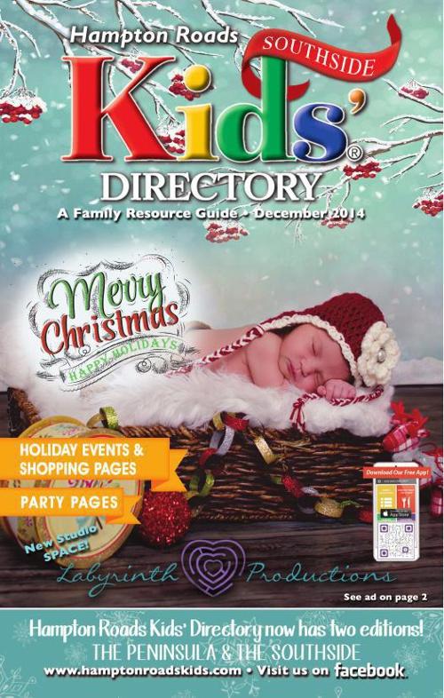 Hampton Roads Kids Directory | DECEMBER 2014 | Southside
