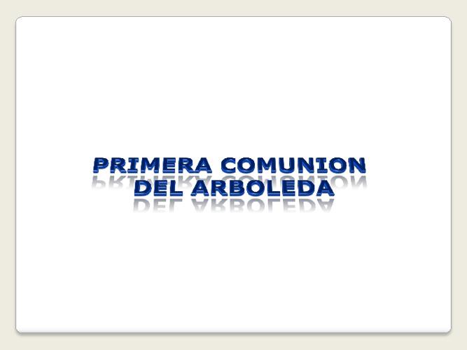 PRIMERA COMUNION DEL ARBOLEDA