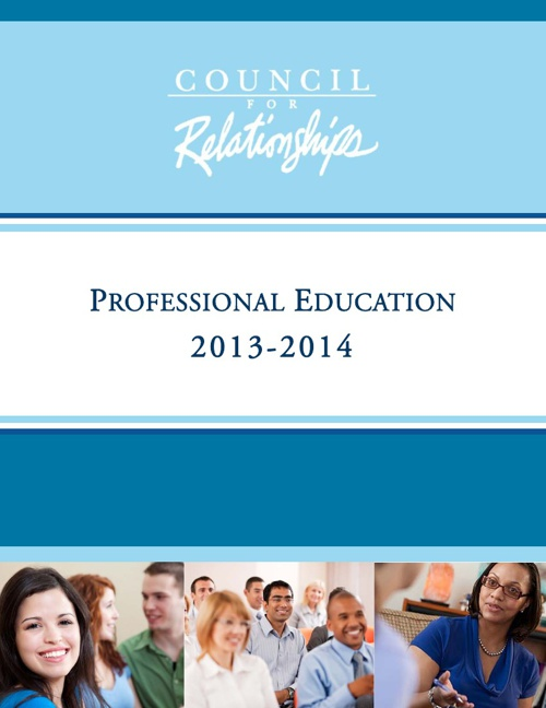 Council for Relationships Professional Education 2013-2014