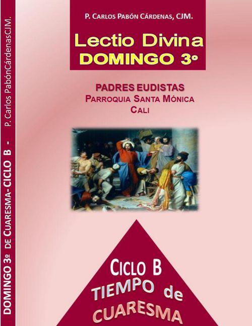 DOMINGO 3º  DE CUARESMA CICLO B