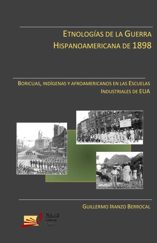 Etnologías de la Guerra Hispanoamericana de 1898