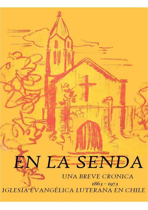 Libro - Historia de la Iglesia Luterana en Chile | Hans Junge