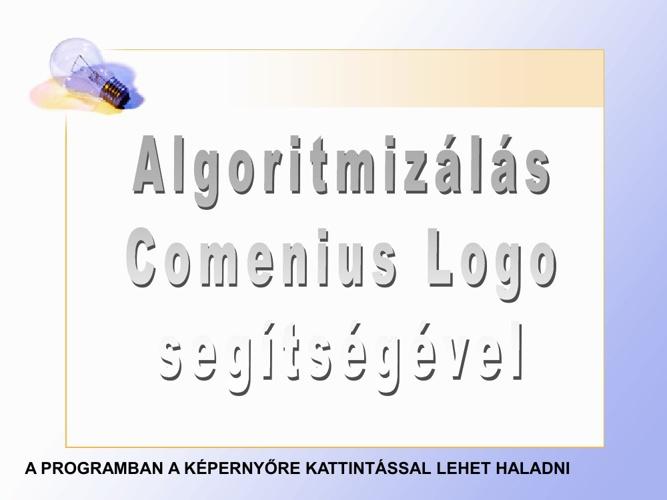 Comenius Logo alapparancsok