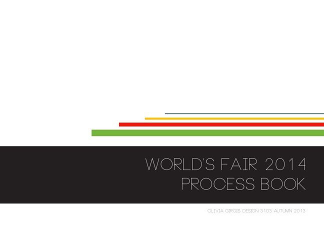 World's Fair 2014 Process Book