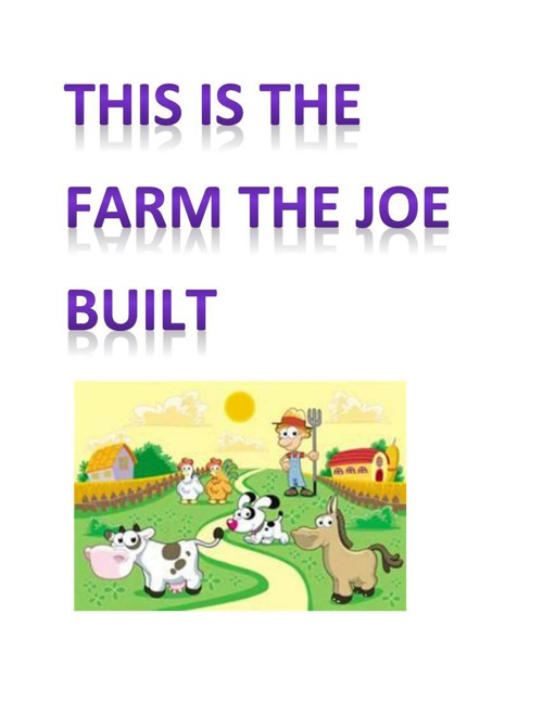 This is the farm the Joe built