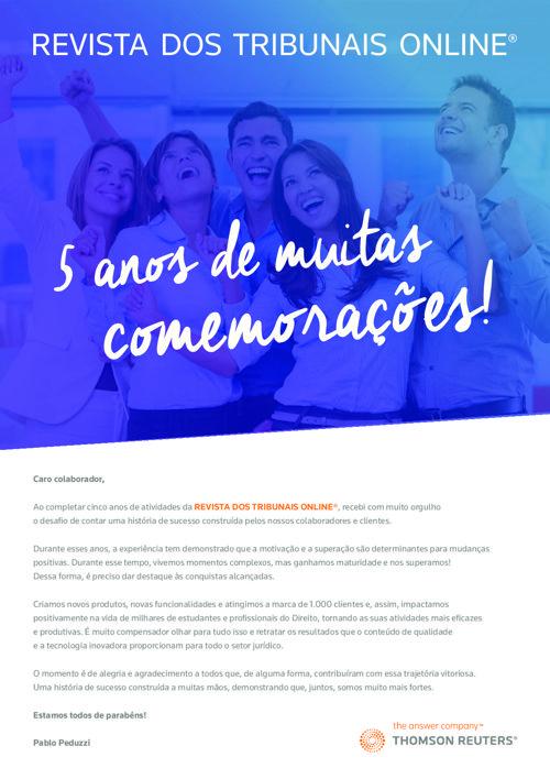 Revista dos Tribunais - 5 anos de muitas comemorações!