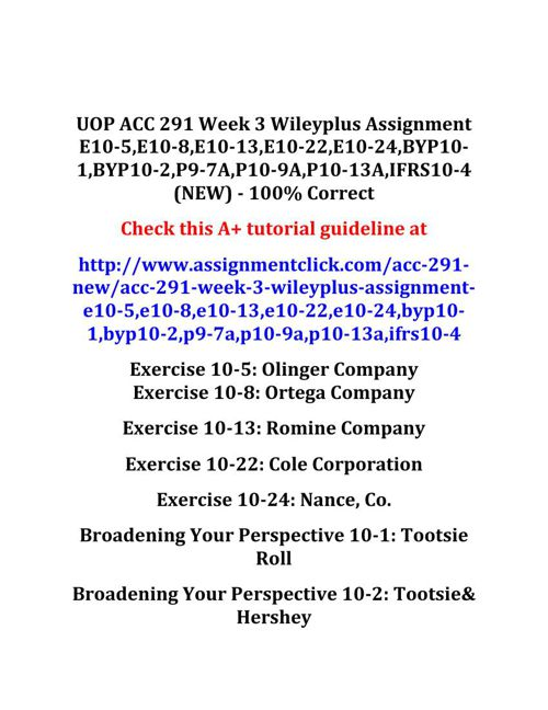 UOP ACC 291 Week 3 Wileyplus Assignment E10-5,E10-8,E10-13,E10-2