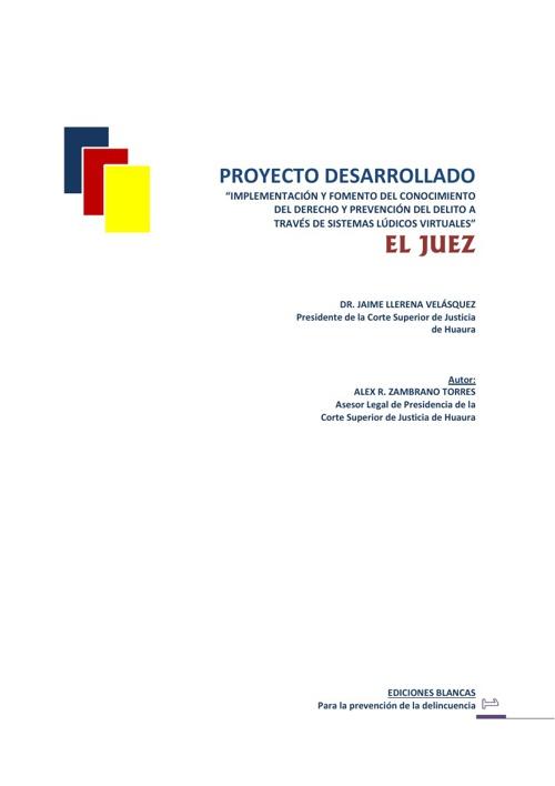 PROYECTO: EL JUEZ - CORTE SUPERIOR DE JUSTICIA DE HUAURA