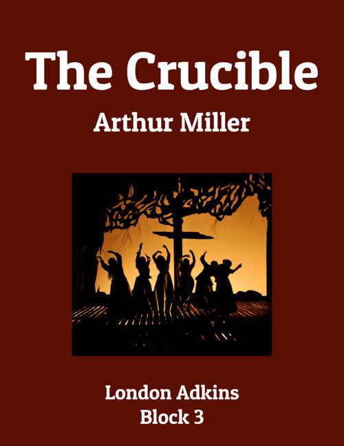 The Crucible Flip Book - London Adkins