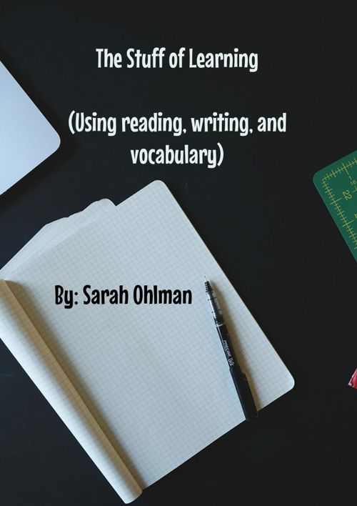 The Stuff of Learning using reading, writing, and vocabulary