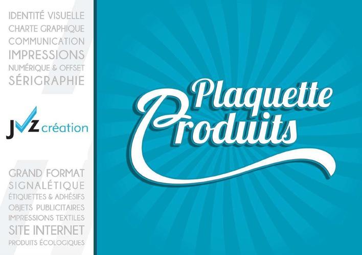 Plaquette Produits Jvz creation - Agence de communication Parisi