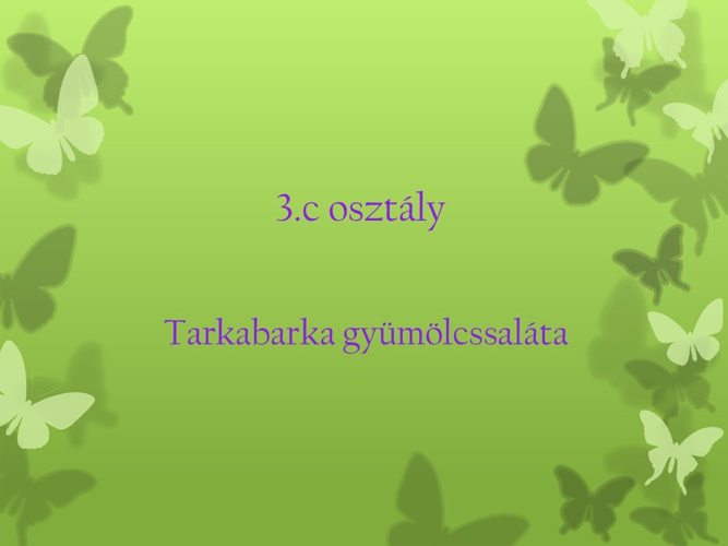 Gyümölcssaláta készítése 3.c