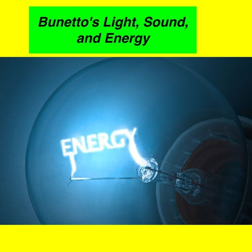 Bunetto light sound and energy