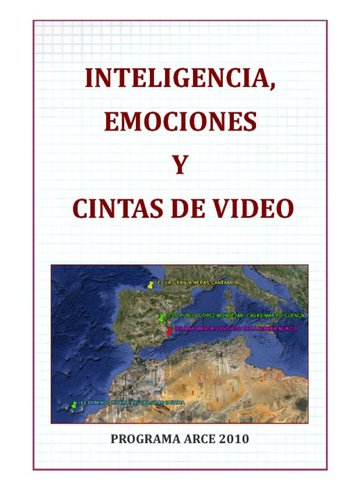 Inteligencia, emociones y cintas de video