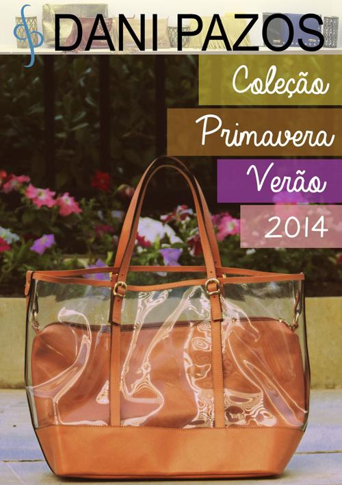 Coleção Primavera Verão 2014