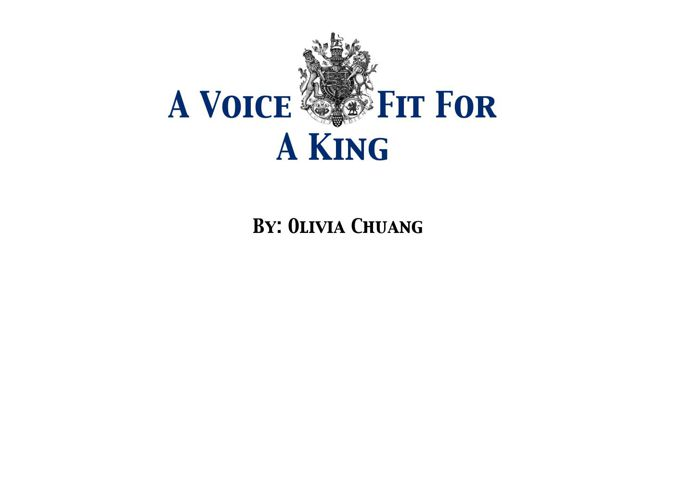 A Voice Fit For A King