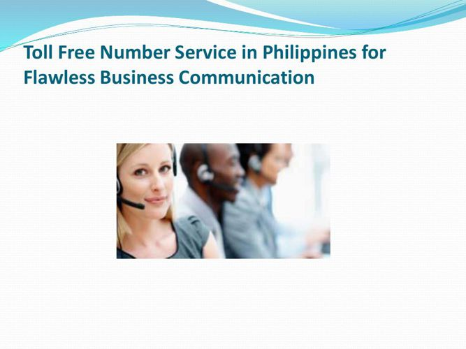 Toll Free Number Service in Philippines for Flawless Business Co