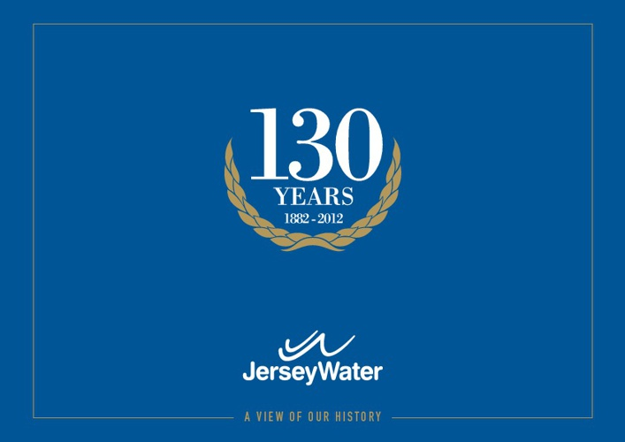 A view of our history - Jersey Water 130th Anniversary
