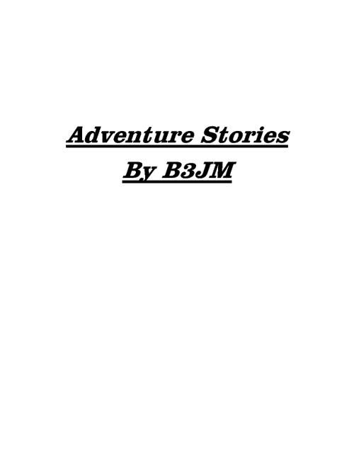 B3JM Adventure Story Draft