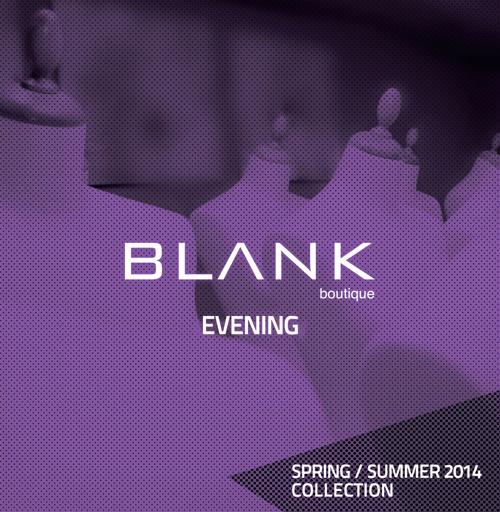 Blank - SS2014 Evening