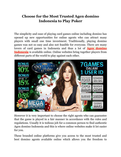 Choose for the Most Trusted Agen domino Indonesia to Play Po