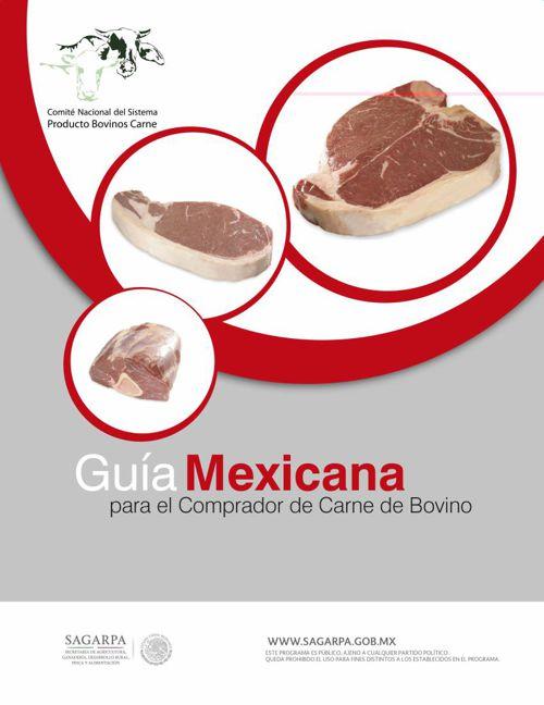 Guia Mexicana para el Comprador de Carne de Bovino