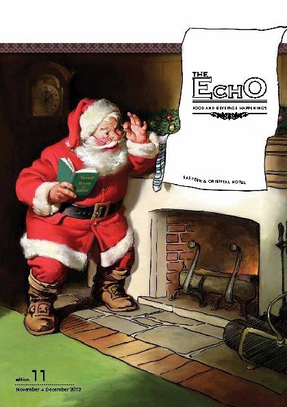 E&O Hotel Christmas Echo
