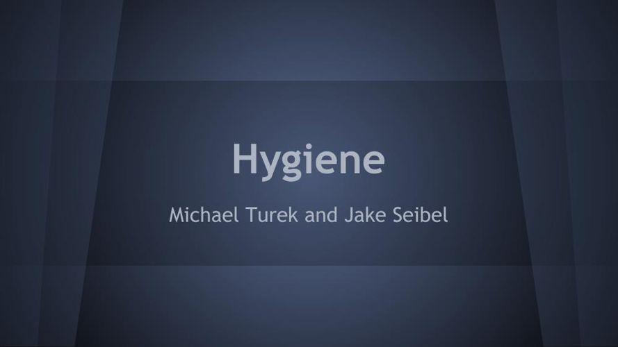 hygiene presentation