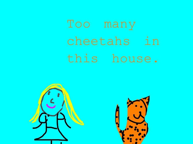 Too Many Cheetahs in this House (1)