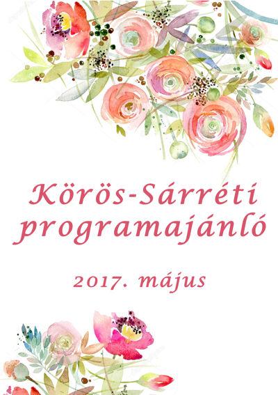 Körös Sárréti programajánló - május