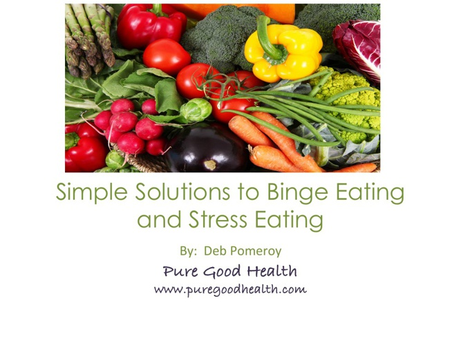 Simple Solutions to Binge Eating and Stress Eating