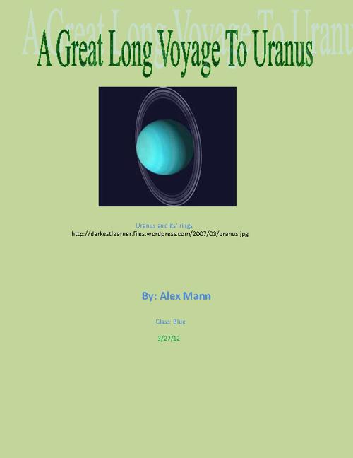 A Great Long Voyage to Uranus
