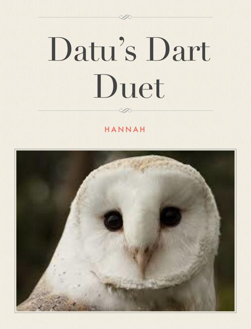 Datu's Dart Duet